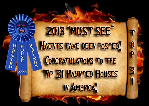 2013 Best Haunted House Ratings - Best Haunted House Awards Announced!